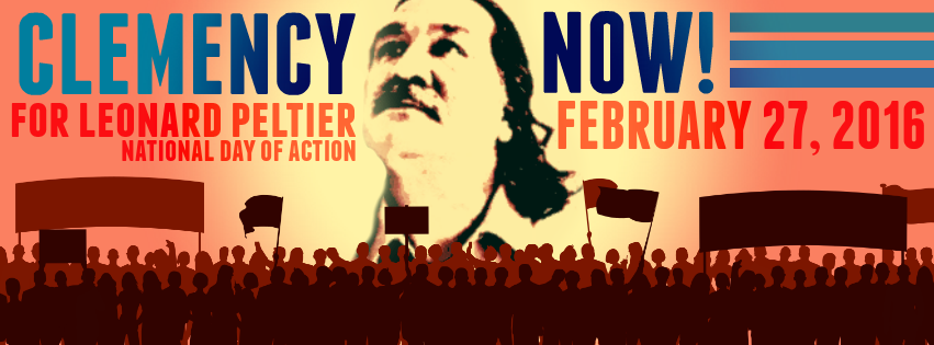 27 February National Day of Action: Demand Obama Grant Clemency to Leonard Peltier!